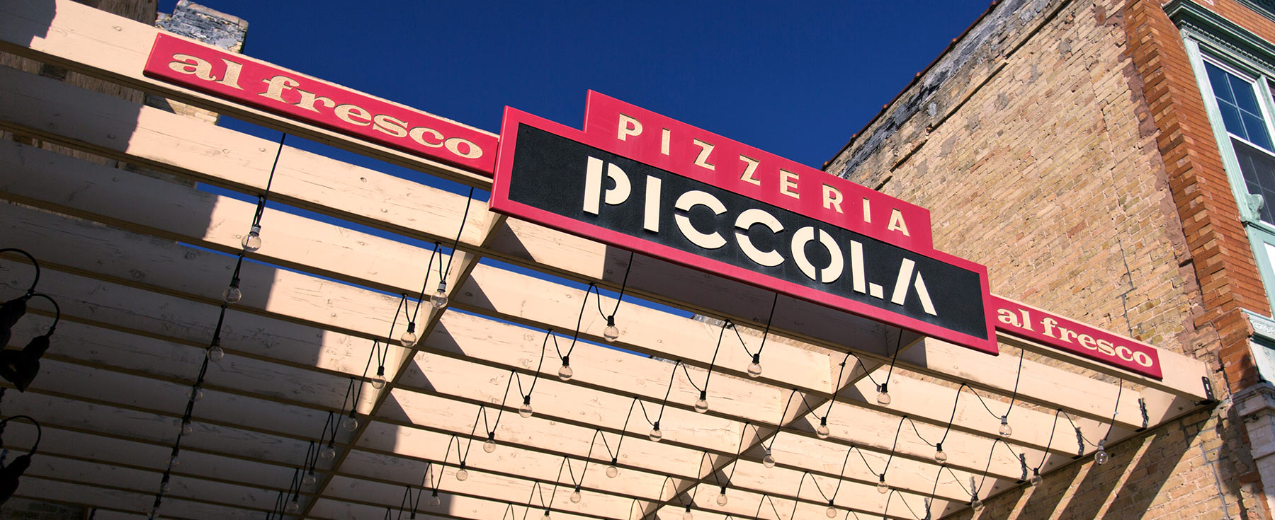 Pizzeria Piccola outdoor sign