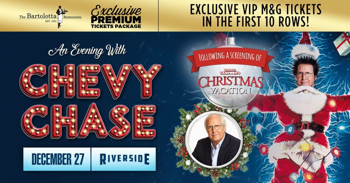 Chevy Chase Plus A Screening Of National Lampoon S Christmas Vacation Ticket Package